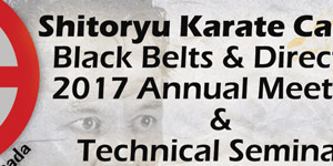 Shitoryu Karate Canada Black Belts & Directors  2017 Annual Meeting